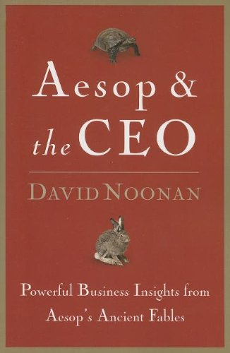 9780785288015: Aesop & the CEO: Powerful Business Insights from Aesop's Ancient Fables