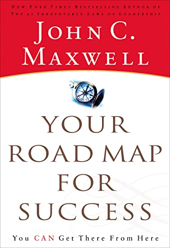 Your road map for success. you can get there from here