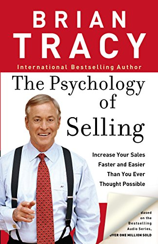 9780785288060: The Psychology of Selling: Increase Your Sales Faster and Easier Than You Ever Thought Possible: How to Sell More, Easier, and Faster Than You Ever Thought Possible