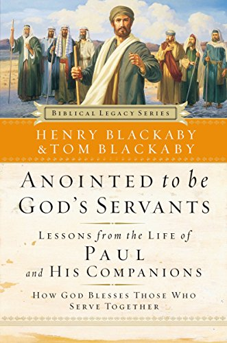 9780785288077: Anointed to Be God's Servants: How God Blesses Those Who Serve Together (Biblical Legacy Series)