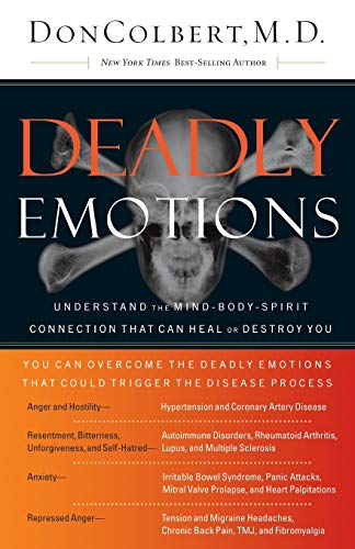 9780785288084: Deadly Emotions: Understand the Mind-Body-Spirit Connection That Can Heal or Destroy You