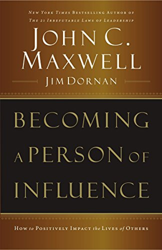 9780785288398: Becoming a Person of Influence: How to Positively Impact the Lives of Others