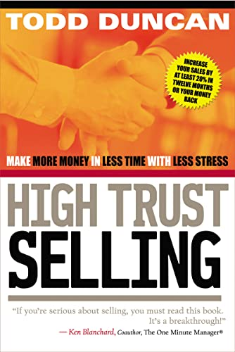 9780785288596: High Trust Selling: Make More Money in Less Time with Less Stress