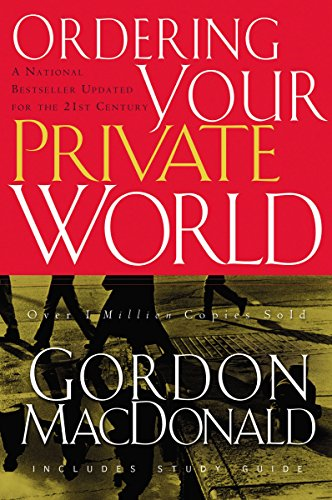 Ordering Your Private World (0785288643) by Gordon MacDonald