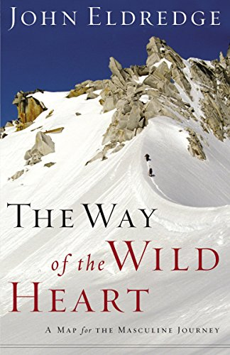 9780785288688: The Way of the Wild Heart: A Map for the Masculine Journey
