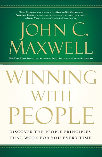 9780785288749: Winning with People: Discover the People Principles that Work for You Every Time
