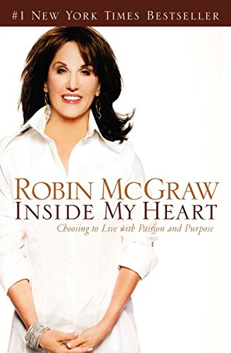 9780785289036: Inside My Heart: Choosing to Live with Passion and Purpose