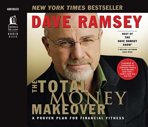 9780785289104: The Total Money Makeover: A Proven Plan for Financial Fitness