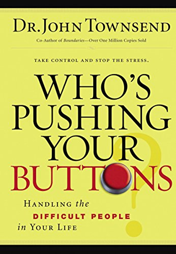 9780785289210: Who's Pushing Your Buttons?: Handling the Difficult People in Your Life