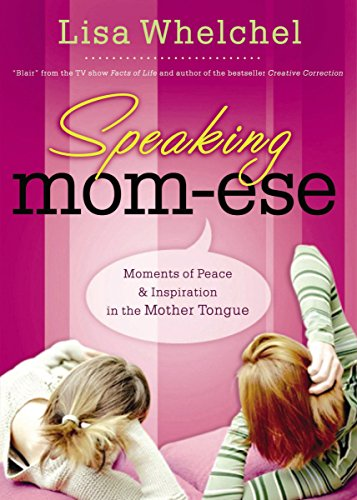 9780785289302: Speaking Mom-Ese: Moments of Peace & Inspiration in the Mother Tongue