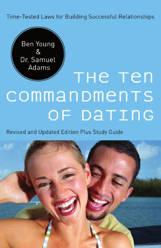 9780785289388: The Ten Commandments of Dating: Time-Tested Laws for Building Successful Relationships