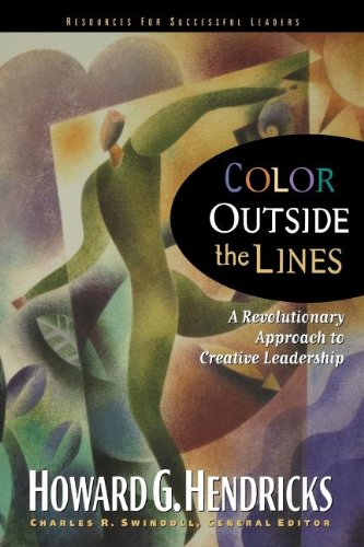 9780785289449: COLOR OUTSIDE THE LINES (Swindoll Leadership Library)