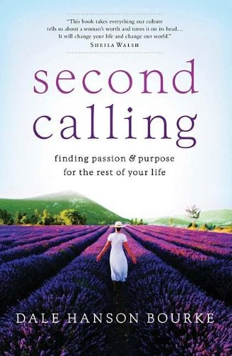 9780785289586: Second Calling: Finding Passion & Purpose for the Rest of Your Life