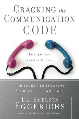 9780785289661: Cracking the Communication Code: The Secret to Speaking Your Mate's Language