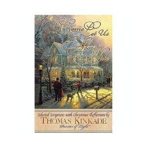 COME LET US ADORE HIM SELECTED SCRIPTURES: Kinkade, Thomas
