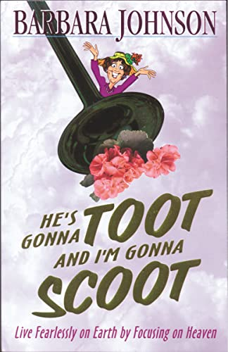 He's Gonna Toot and I'm Gonna Scoot (0785296492) by Johnson, Barbara