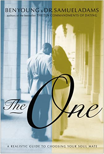 9780785296577: The One: A Realistic Guide to Choosing Your Soul Mate