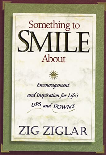 9780785297444: Something to Smile About: Encouragement and Inspiration for Life's Ups and Downs