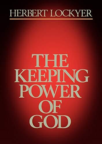 Keeping Power of God: Herbert Lockyer