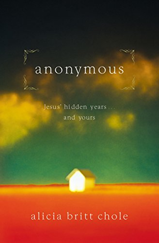 9780785298397: Anonymous: Jesus' Hidden Years... and Yours