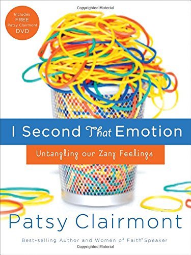 9780785298410: I Second That Emotion: Untangling Our Zany Feelings