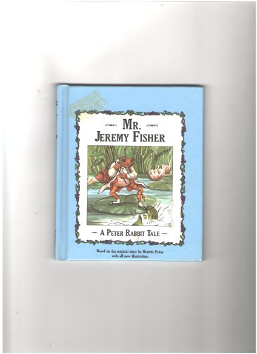 9780785300045: Mr. Jeremy Fisher (A Peter Rabbit Tale)