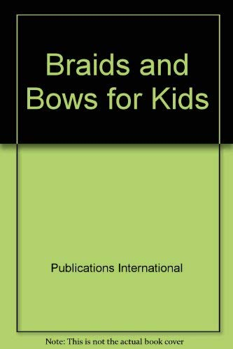 Braids and Bows for Kids
