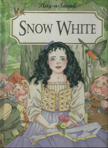 Snow White (0785301305) by Play a Sound Classics; Publications International