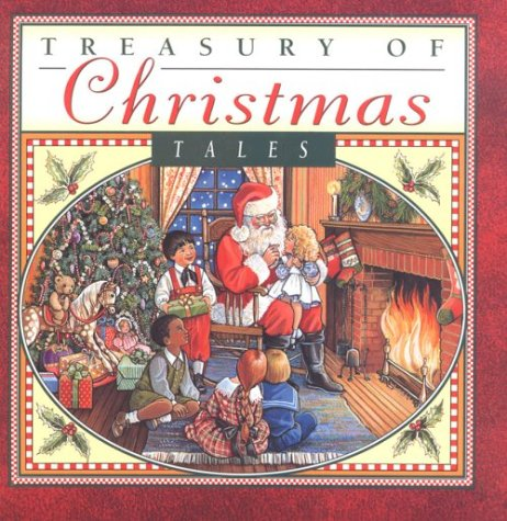 9780785302773: Treasury of Christmas Tales: The Christmas Mouse/Christmas Carols/Jingle Bells/the Magic Toy Shop/Frosty's Snowy Day/Santa Claus Is Coming to Town