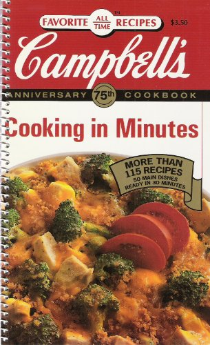 9780785305514: Campbell's - Cooking in Minutes (Favorite All Time Recipes)