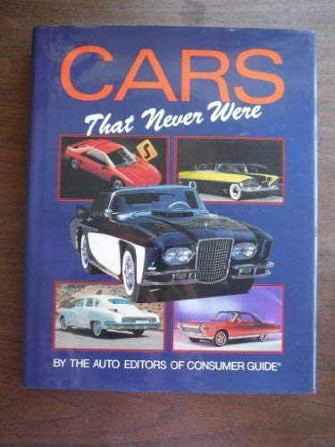 9780785306856: Cars That Never Were