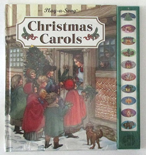 Christmas Carols (Play - a - Song) (Play - a - Sound Series): Publications International
