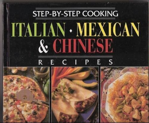 Italian - Mexican and Chinese Cookbook