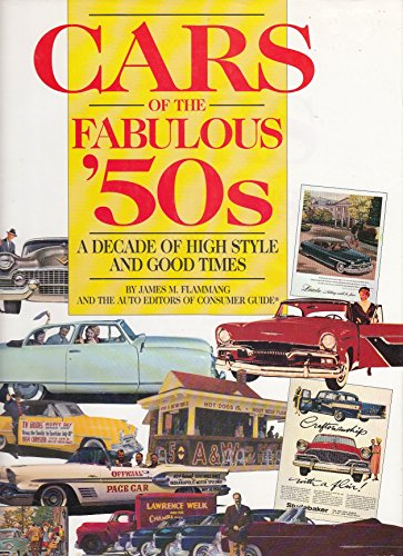 9780785309390: Cars of the Fabulous 50s: A Decade of High Style and Good Times