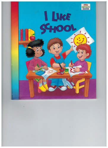 9780785310716: I like school (Little rainbow books)