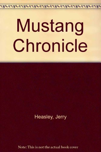 9780785311744: Mustang Chronicle