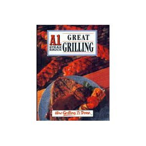 A1 Steak Sauce Great Grilling