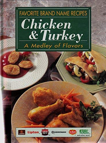 9780785311959: Favorite Brand Name Recipes: Chicken & Turkey, A Medley of Flavors