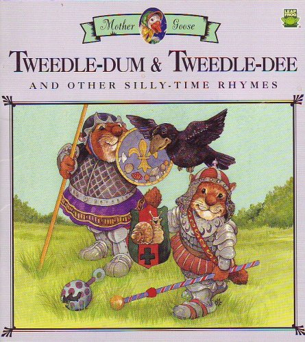 Tweedle-dum & Tweedle-dee and other Silly-Time Rhymes