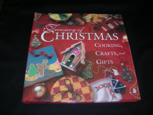 Treasury of Christmas cooking, crafts, and gifts: Various
