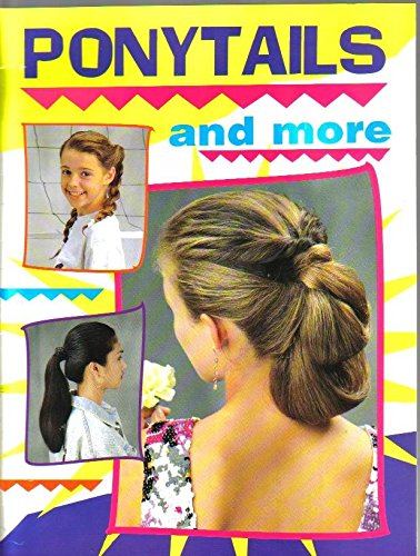 9780785314226: Ponytails and More