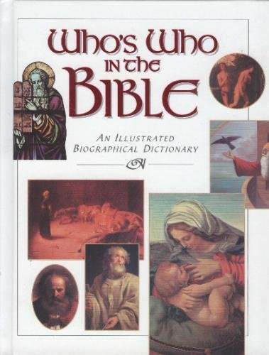 9780785314462: Who's who in the Bible