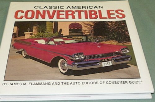 Classic American Convertibles (0785316299) by Flammang, James M.