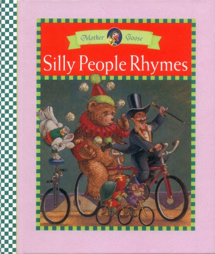Silly People Rhymes (Mother Goose Rainbow Books) (0785316507) by Krista Brauckmann-Towns