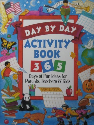 9780785317203: Day by day activity book: 365 days of fun ideas for parents, teachers, and kids