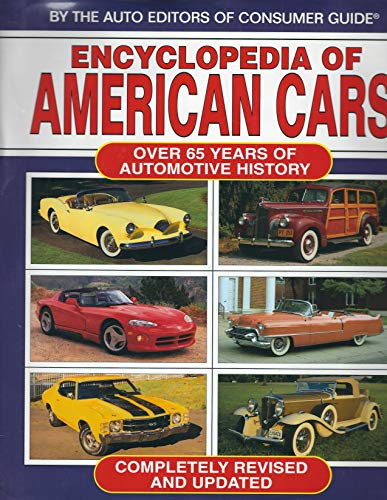 9780785317777: Encyclopedia of American Cars: Over 65 Years of Automotive History
