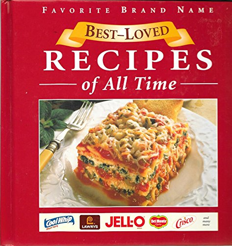 Favorite brand name best-loved recipes of all time (0785317856) by Publications International