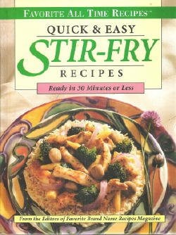 9780785317883: Quick & Easy Stir-Fry Recipes: Ready in 30 Minutes or Less (Favorite All Time Recipes)