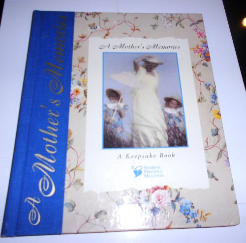 9780785320128: A Mother's Memories: A Keepsake Book (Sharing Precious Moments)