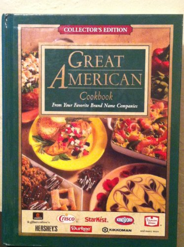 Great American Cookbook (Favorite Brand Name Companies): Louis Weber